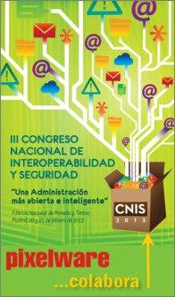 CNIS-2013-CONGRESO-NACIONAL-DE-INTEROPERABILIDAD-Y-SEGURIDAD-Poster-Pixelware