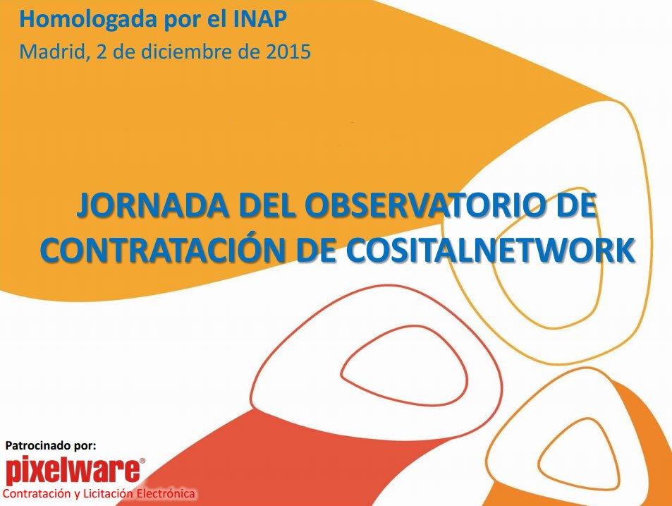 JORNADA OBSERVATORIO DE CONTRATACIÓN DE COSITAL NETWORK